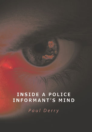 INSIDE A POLICE INFORMANTS MIND BOOK COVER