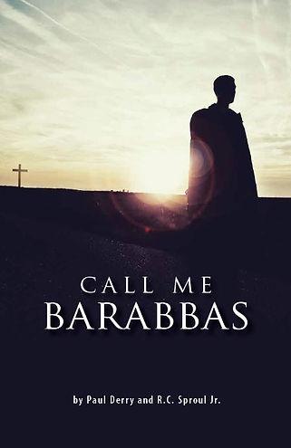 Call Me Barabbas Cover.JPG