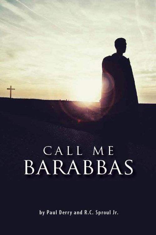 Call Me Barabbas