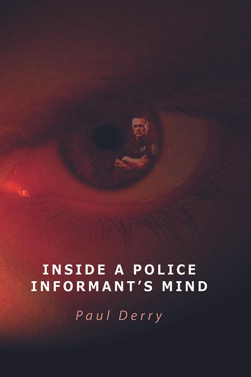 Inside a Police Informant's Mind