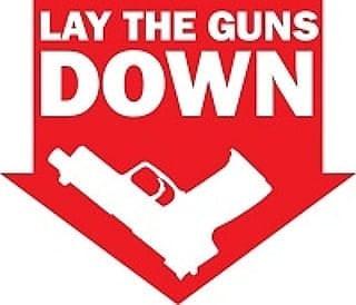 Lay The Guns Down