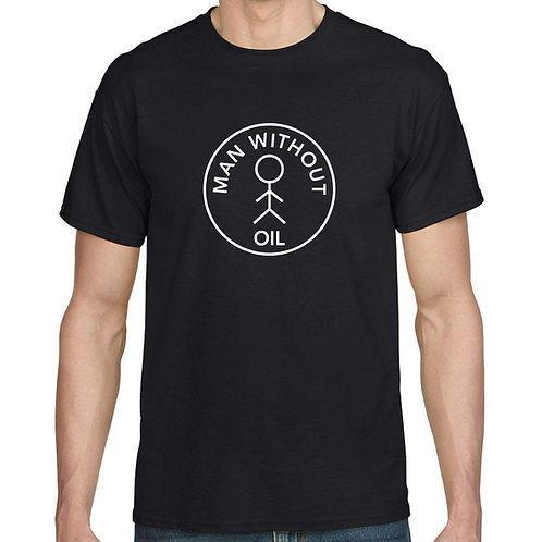 Man Without Oil Black T-Shirt