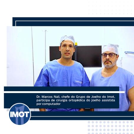 Dr. Marcos Nali participa de inovadora cirurgia ortopédica do joelho assistida por computador