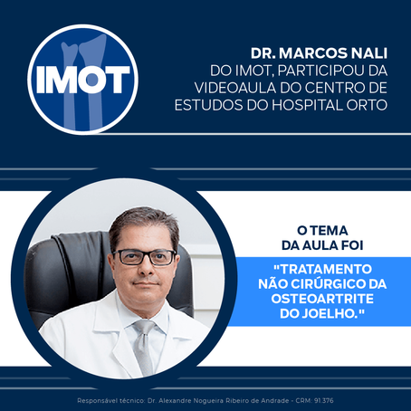 O Dr. Marcos Nali participou como mediador da videoaula do Centro de Estudos do Hospital Orto