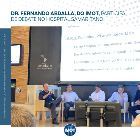 Dr. Fernando Abdalla, do Imot, participa de debate no Hospital Samaritano