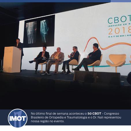 50 CBOT - Congresso Brasileiro de Ortopedia e Traumatologia onde o Dr. Nali representou nossa região