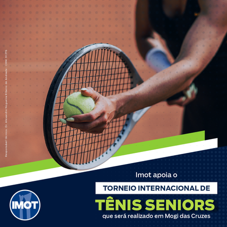 O Imot apoia o Torneio Internacional de Tênis Seniors que será realizado em Mogi das Cruzes