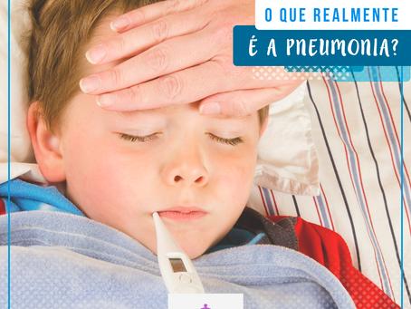 Você sabe o que é a pneumonia?