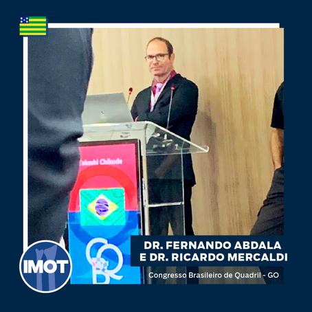 Dr. Ricardo Mercaldi e Dr. Fernando Abdala no Congresso Brasileiro de Quadril - GO
