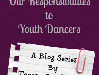 Our Responsibilities to Youth Dancers:   Chapter 2 - Protecting their bodies