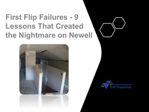 First Flip Failures - 9 Lessons That Created the Nightmare on Newell