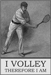 I Volley Therefore I Am..jpg