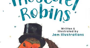 The Secret Robins: Children's Picture Book