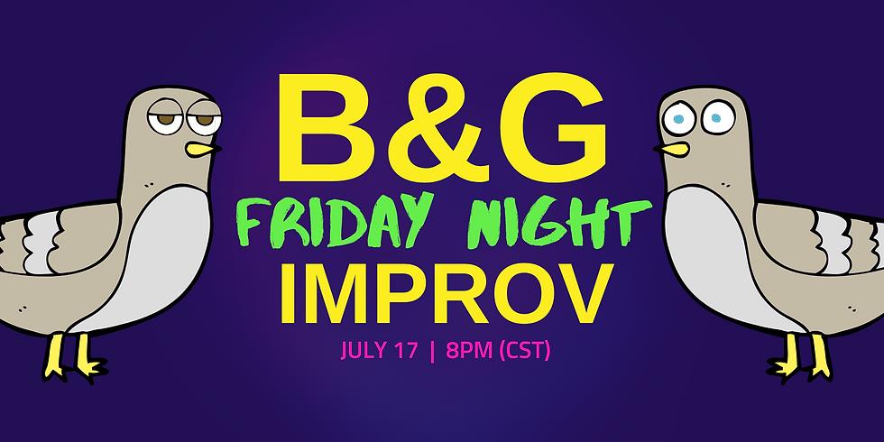 B&G Friday Night Improv