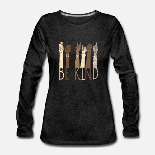 """Long Sleeves""""Be Kind"""""""