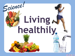 Living Healthily PPT