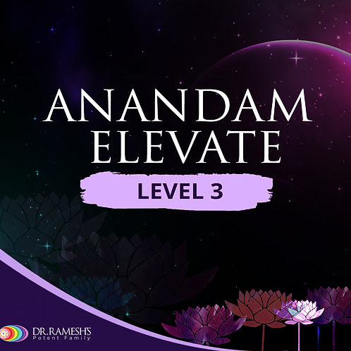 Anandam Elevate Level 3