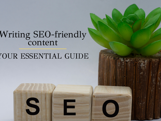 Writing SEO-friendly content: Your essential guide