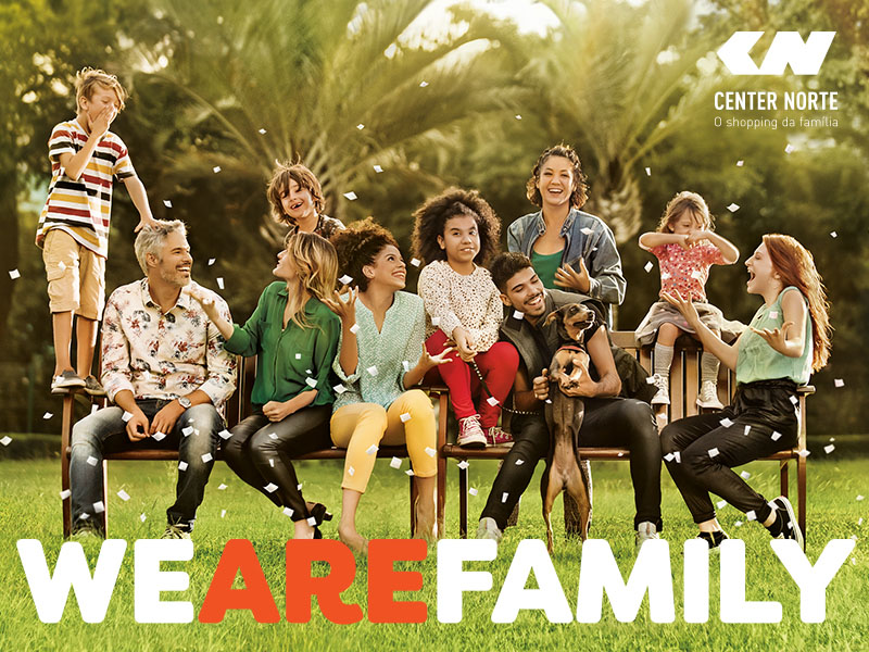 CENTER NORTE - WE ARE FAMILY
