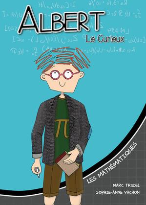 Albert le Curieux : les mathématiques