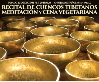 20 Diciembre / 20 hs: CONCIERTO DE CUENCOS; MEDITACION Y CENA