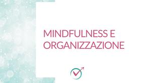 Mindfulness e organizzazione