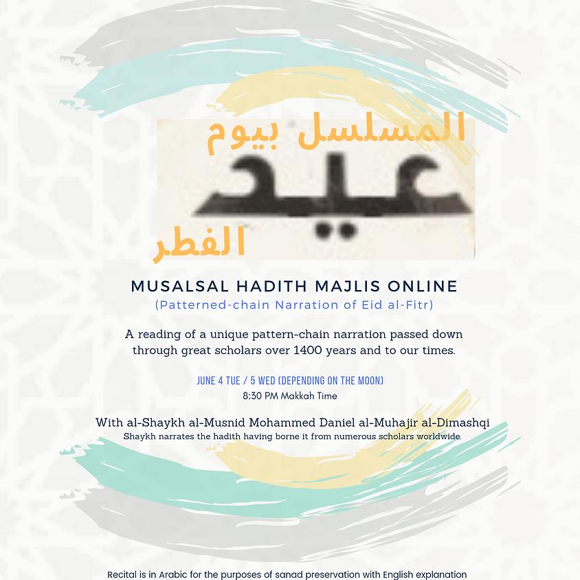 Musalsal  Yaum Al-Eid Al-Fitr (Patterned-chain Narration of Eid al-Fitr)