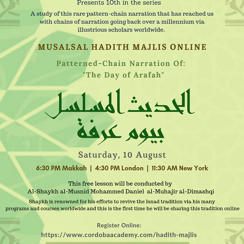 "Al Hadith Al Musalsal Bi Yaum Arafah (Patterned-Chain Narration Of: ""Day of Arafah"""
