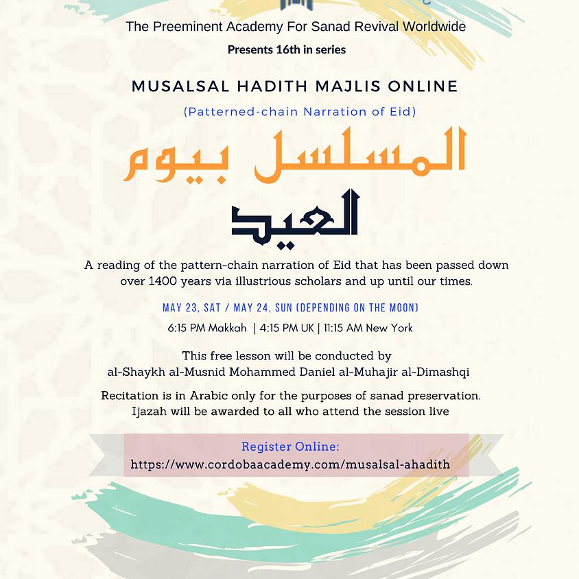 Online Hadith Majlis (Patterned-chain  Narration of Eid al-Fitr)