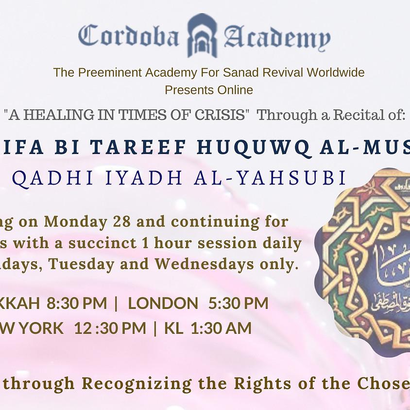 "RC1: ""A HEALING IN TIMES OF CRISIS"" | RECITAL OF: AL-SHIFA BI TAREEF HUQUWQ AL-MUSTAFA (QADHI IYAD AL-YAHSUBI)"