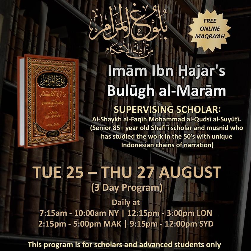 Maqra' : Imam Ibn Hajr's Bulugh al-Maraam