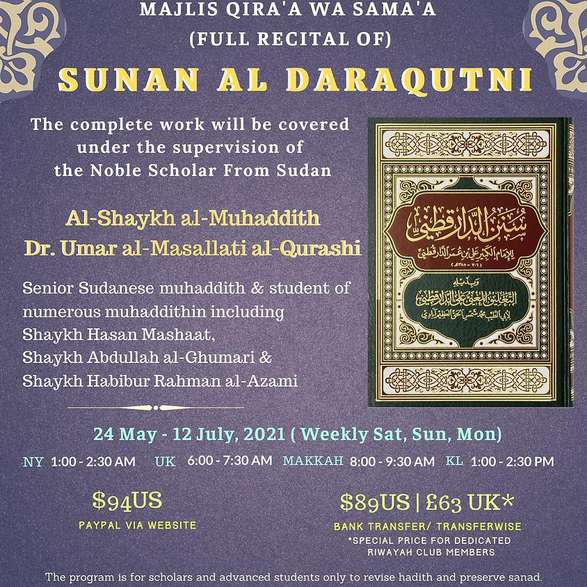 RC: Maqra' Sunan Al Daraqutni