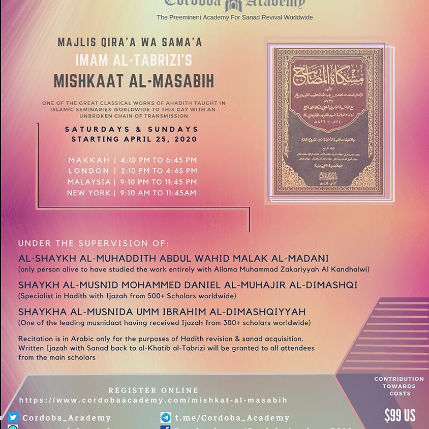 Maqra' : Al-Khatib al-Tabrizi's classical work Mishkaat al-Masabih