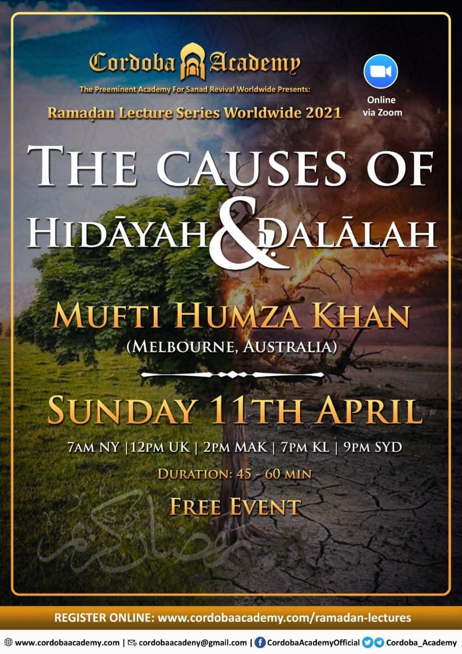 Causes of Hidayah & Dalalah - Mufti Humza Khan