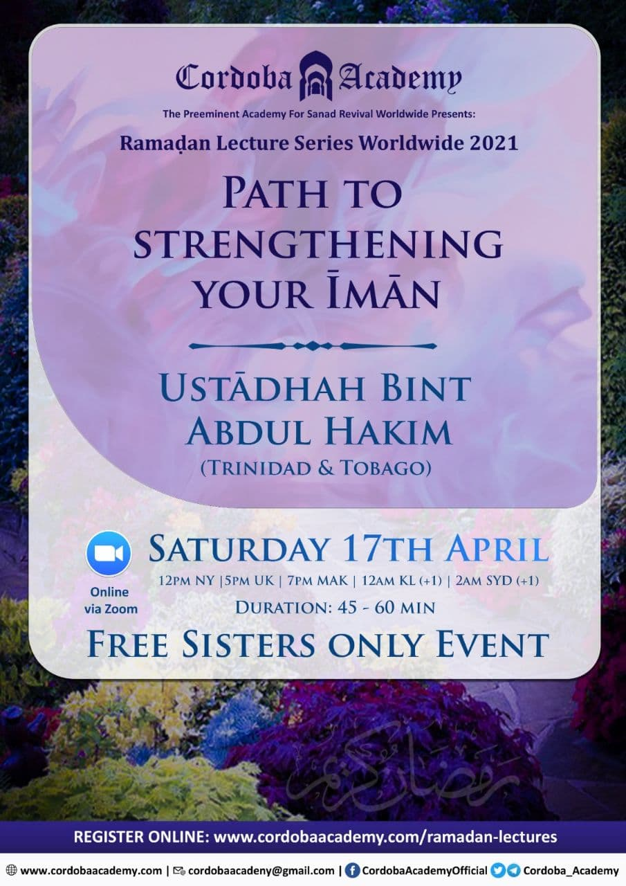 Path To Strengtening Your Iman - Ustadha Bint Abdul Hakim