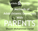 51 Methods of Adab (Islamic Decorum) with Parents