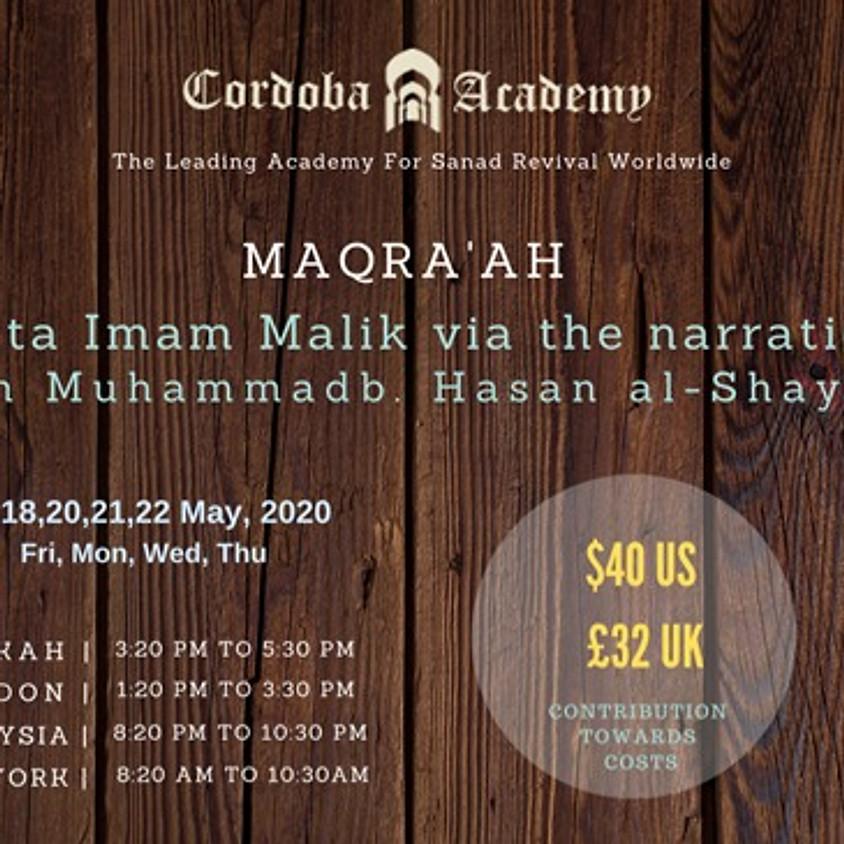 Maqra' : Muwatta Malik via the narration of Imam Muhammad b. Hasan al-Shaybani