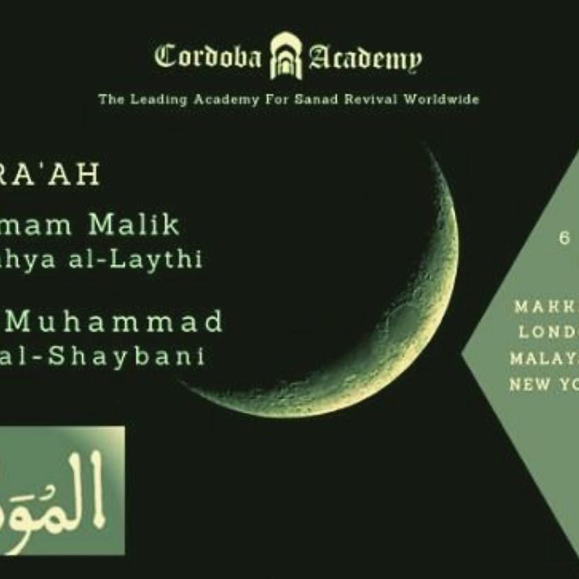 Maqra' : Muwatta Imam Malik of Yahya b Yahya al-Laythi & Muwatta Muhammad b. Hasan al-Shaybani