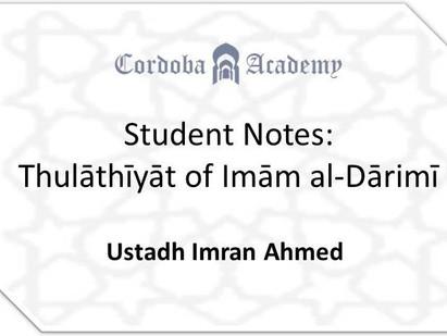 Student Notes: Thulāthīyāt of Imām al-Dārimī