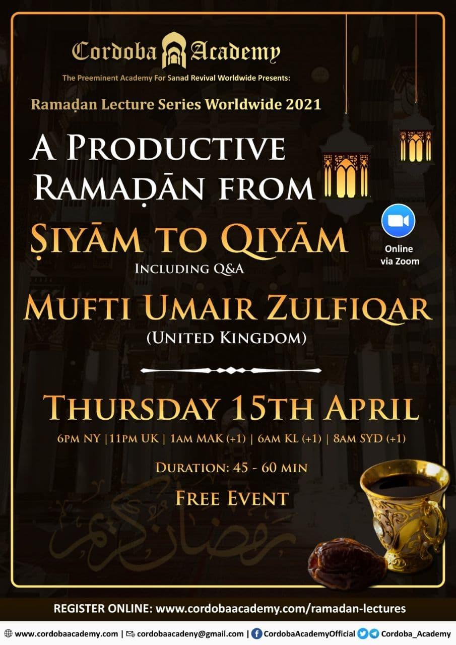 Productive Ramadan -  Mufti Umair Zulfiqar