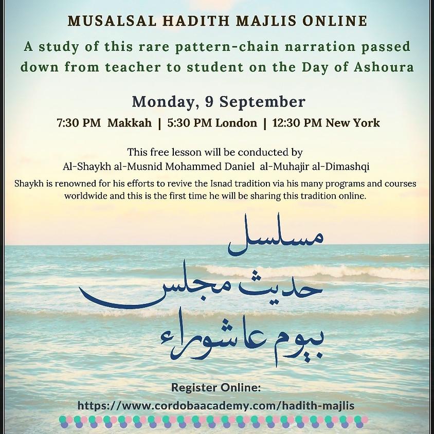 "Al Hadith Al Musalsal Bi Yaum Ashoura Patterned-Chain Narration Of: ""Day of Ashoura"""