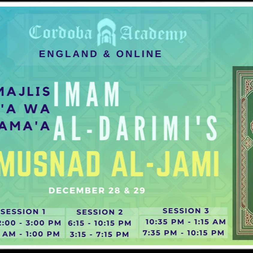 Majlis Qira'a wa Sama'a :  Imam al-Darimi's Musnad al-Jami