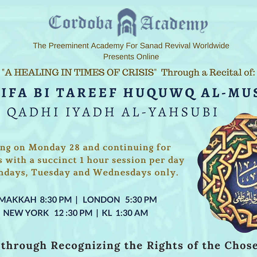 """A HEALING IN TIMES OF CRISIS"" | RECITAL OF: AL-SHIFA BI TAREEF HUQUWQ AL-MUSTAFA (QADHI IYAD AL-YASHUBI) (1)"
