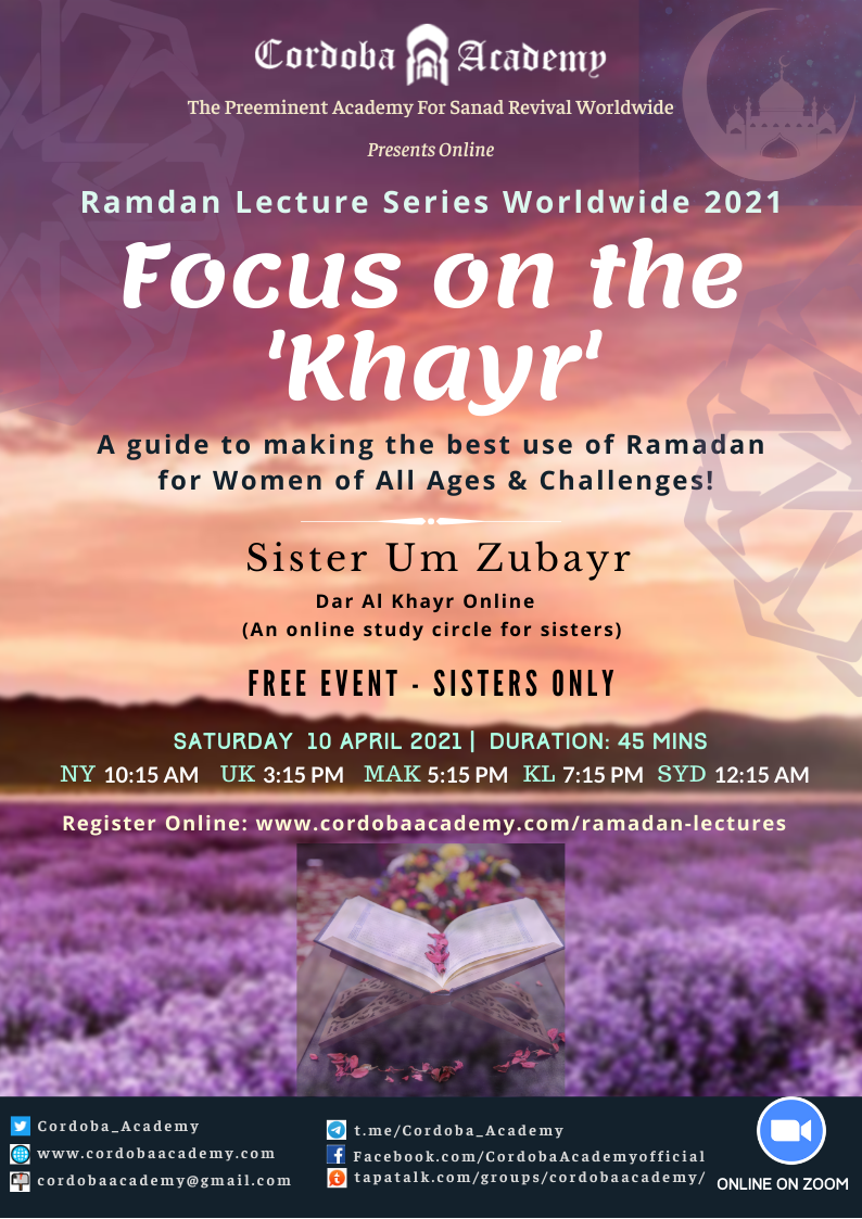 Focus On The Khayr - Ust. Um Zubayr