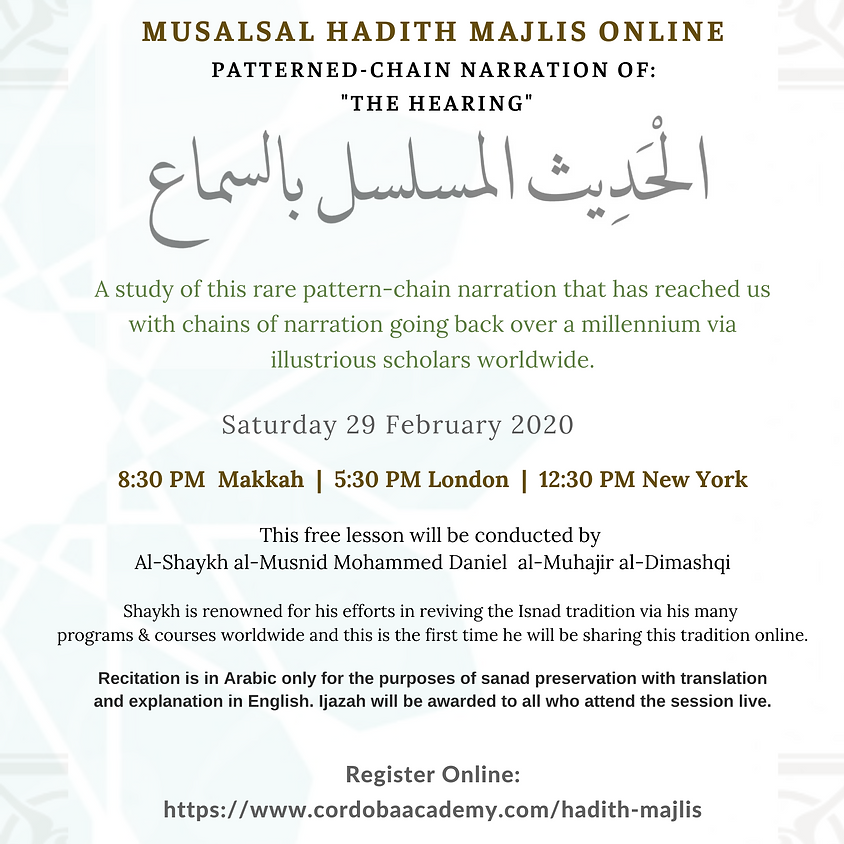 """Musalsal Hadith Majlis (Patterned-Chain Narration Of:  """"The Hearing"""")"""