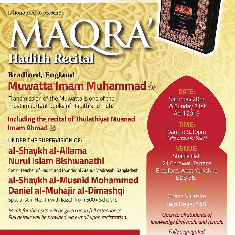 Majlis Qir'a wa Sam'a Muwatta Mohammad al Shaybani & Thulathiyaat Imam Ahmed