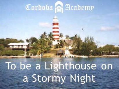 To be a Lighthouse on a Stormy Night