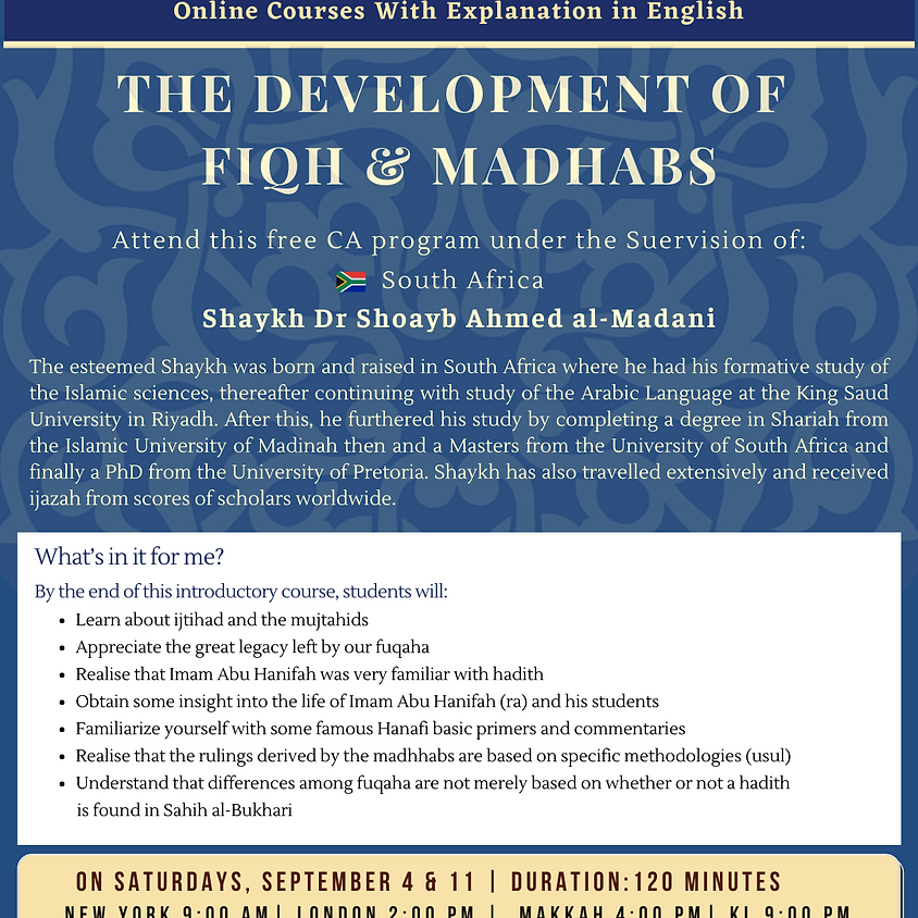 The Development Of Fiqh & Madhabs