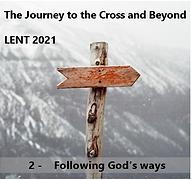 Lent 2 - Following God's Ways.png