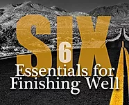 6 Essentials for Finishing Well.png